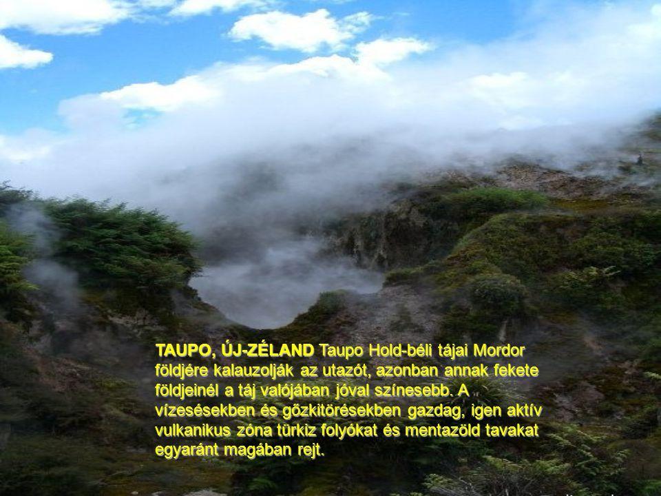 TAUPO, ÚJ-ZÉLAND Taupo Hold-béli tájai Mordor földjére kalauzolják az utazót, azonban annak fekete földjeinél a táj valójában jóval színesebb.