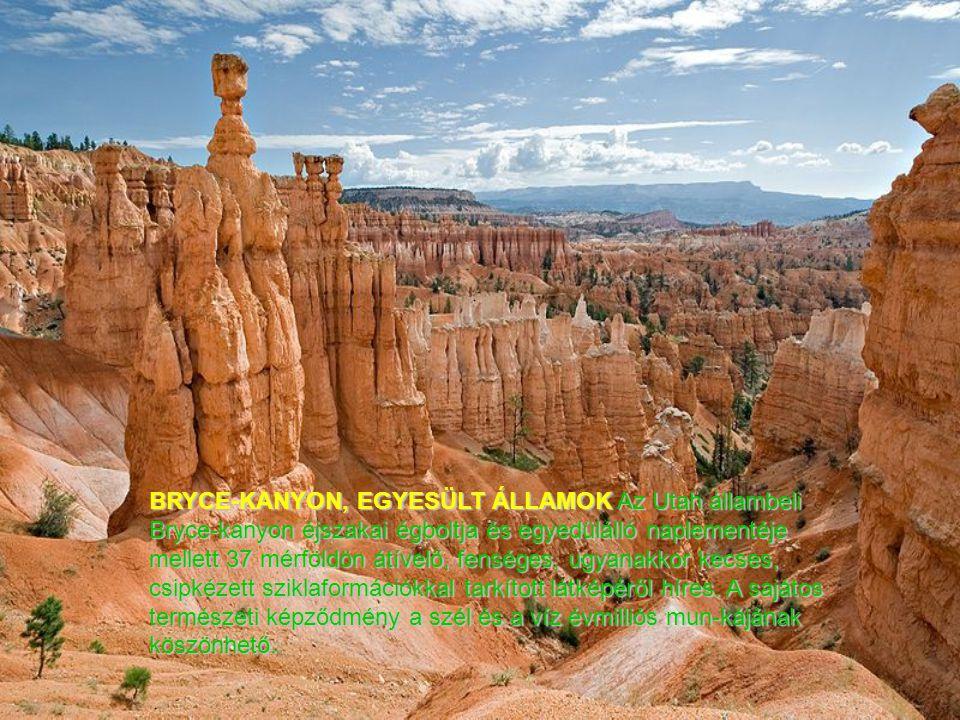 BRYCE-KANYON, EGYESÜLT ÁLLAMOK Az Utah állambeli Bryce-kanyon éjszakai égboltja és egyedülálló naplementéje mellett 37 mérföldön átívelő, fenséges, ugyanakkor kecses, csipkézett sziklaformációkkal tarkított látképéről híres.
