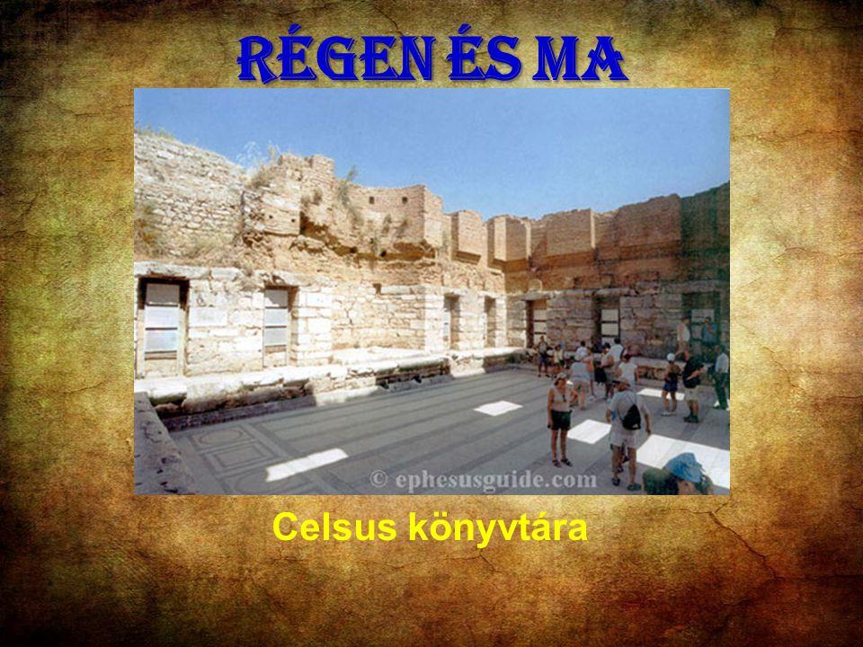 RÉGEN ÉS MA Celsus könyvtára