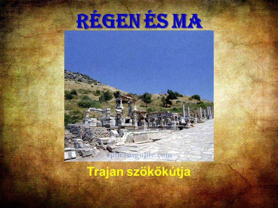 RÉGEN ÉS MA Trajan szökőkútja