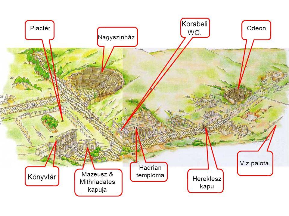 Korabeli WC. Könyvtár Piactér Odeon Nagyszinház Víz palota Hadrian