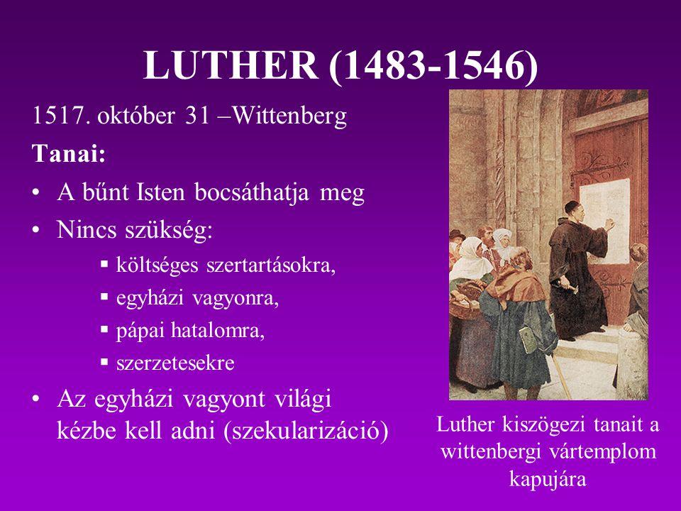 Luther kiszögezi tanait a wittenbergi vártemplom