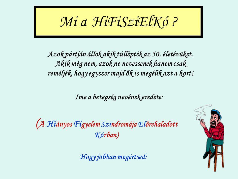 Mi a HiFiSziElKó