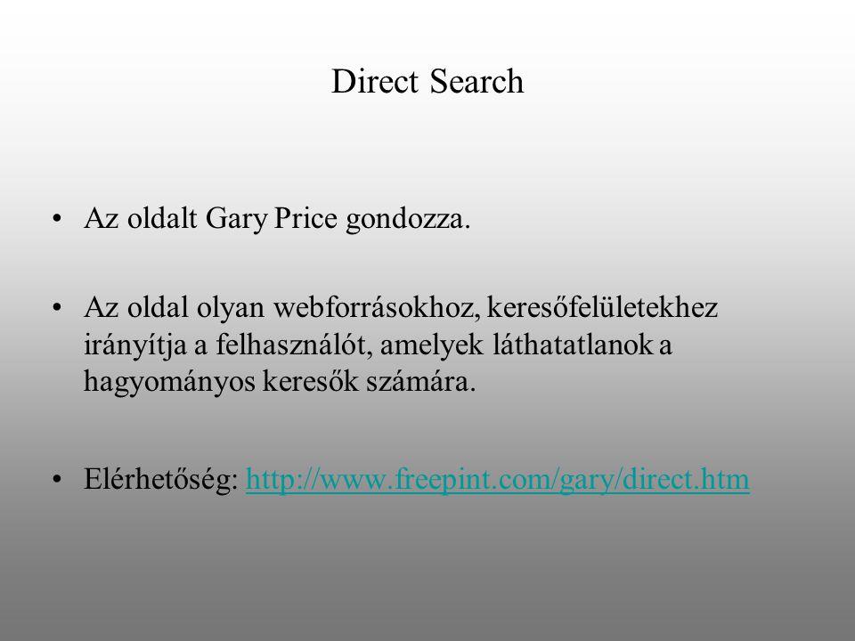 Direct Search Az oldalt Gary Price gondozza.