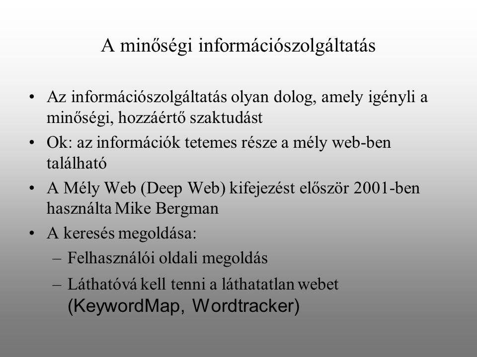 A minőségi információszolgáltatás