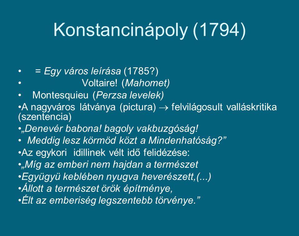 Konstancinápoly (1794) = Egy város leírása (1785 ) Voltaire! (Mahomet)