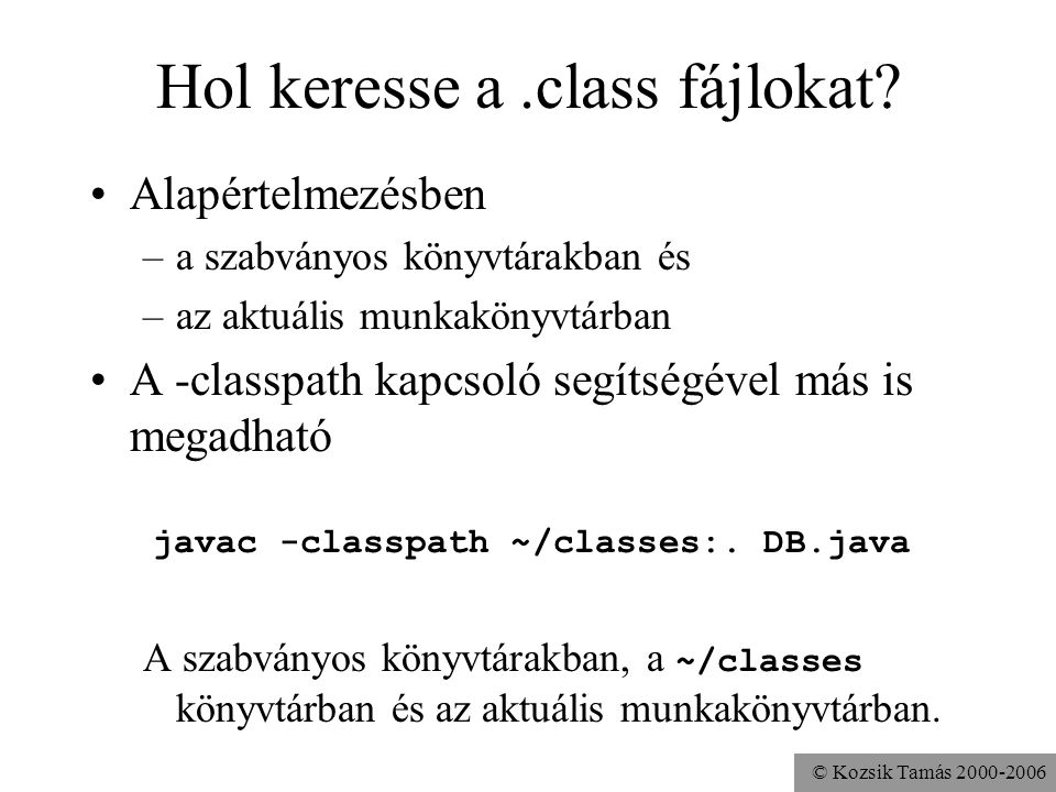 Hol keresse a .class fájlokat