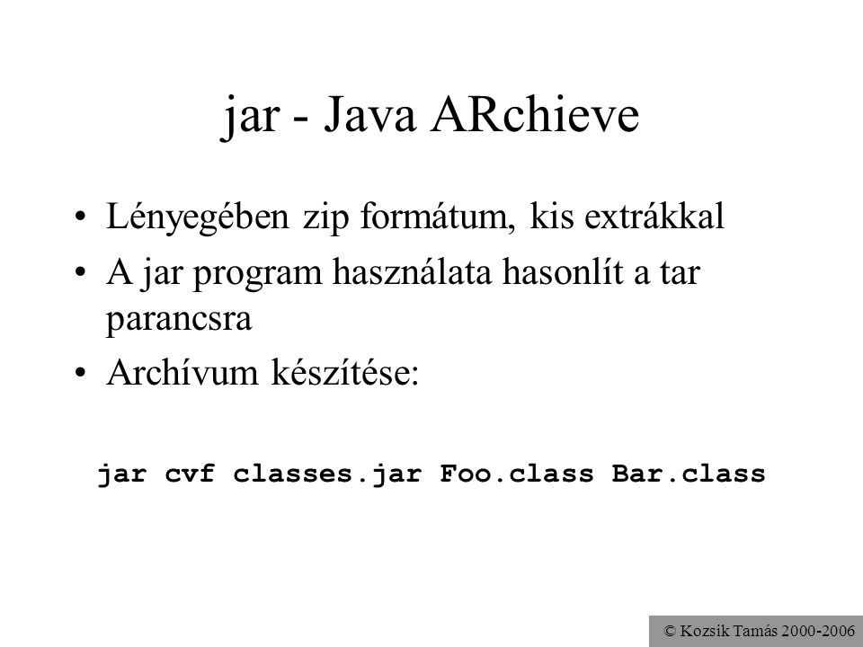 jar cvf classes.jar Foo.class Bar.class