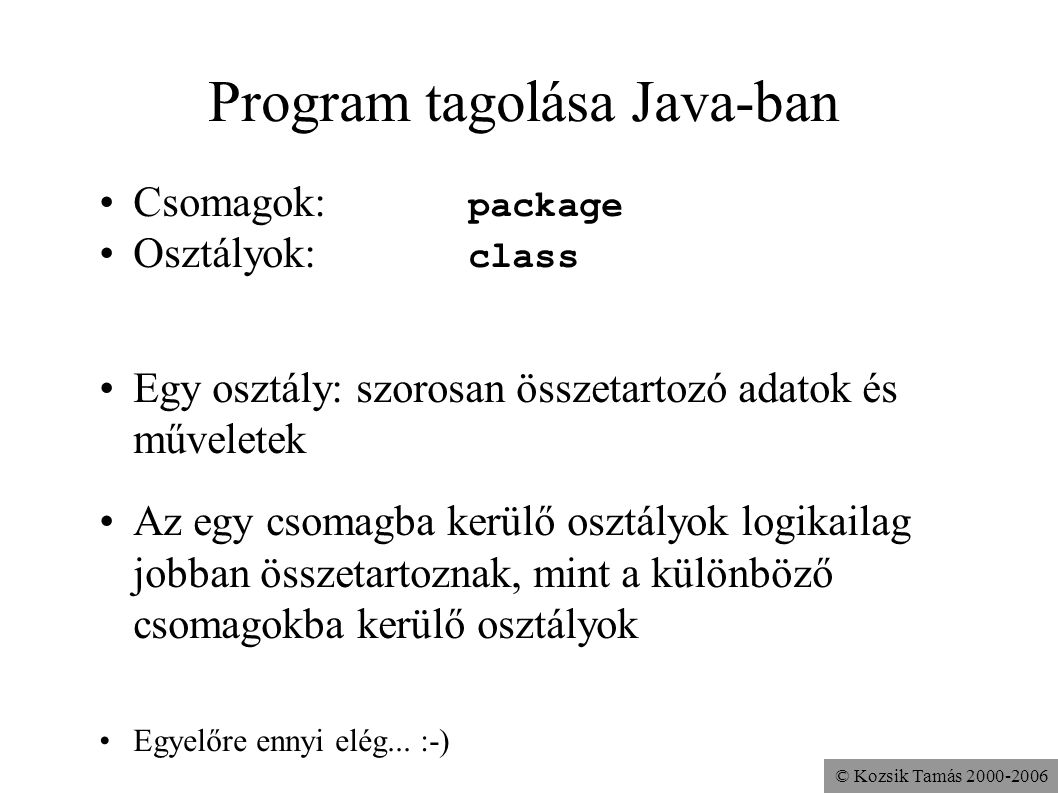 Program tagolása Java-ban