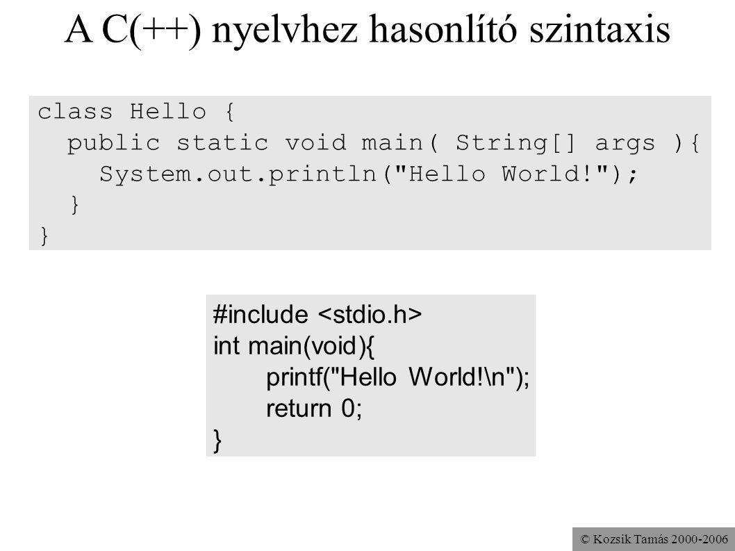 A C(++) nyelvhez hasonlító szintaxis