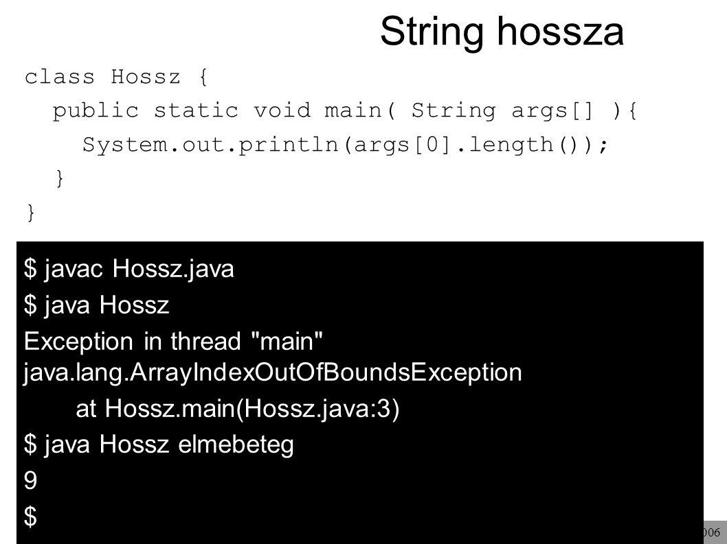 String hossza $ java Hossz