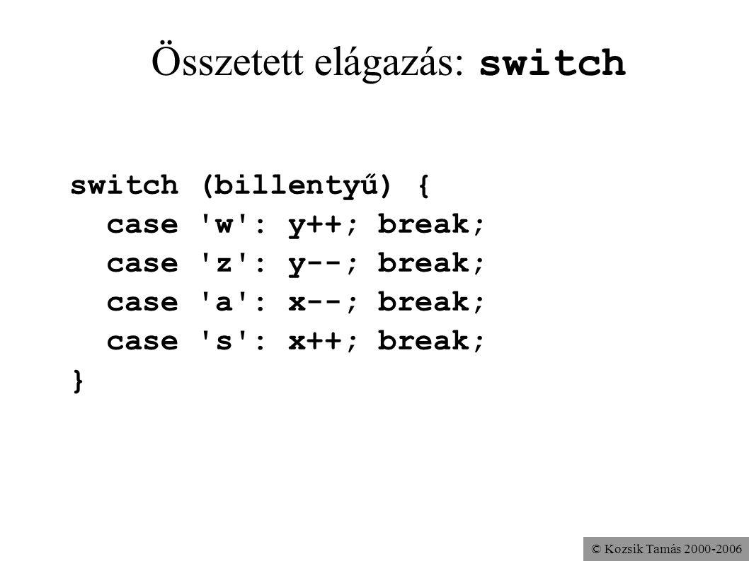 Összetett elágazás: switch