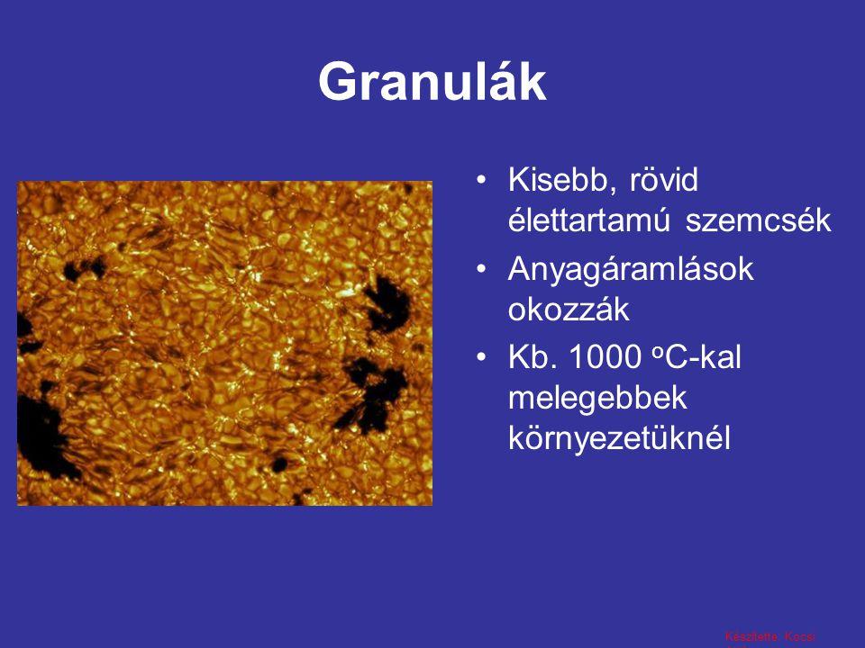 Granulák Kisebb, rövid élettartamú szemcsék Anyagáramlások okozzák