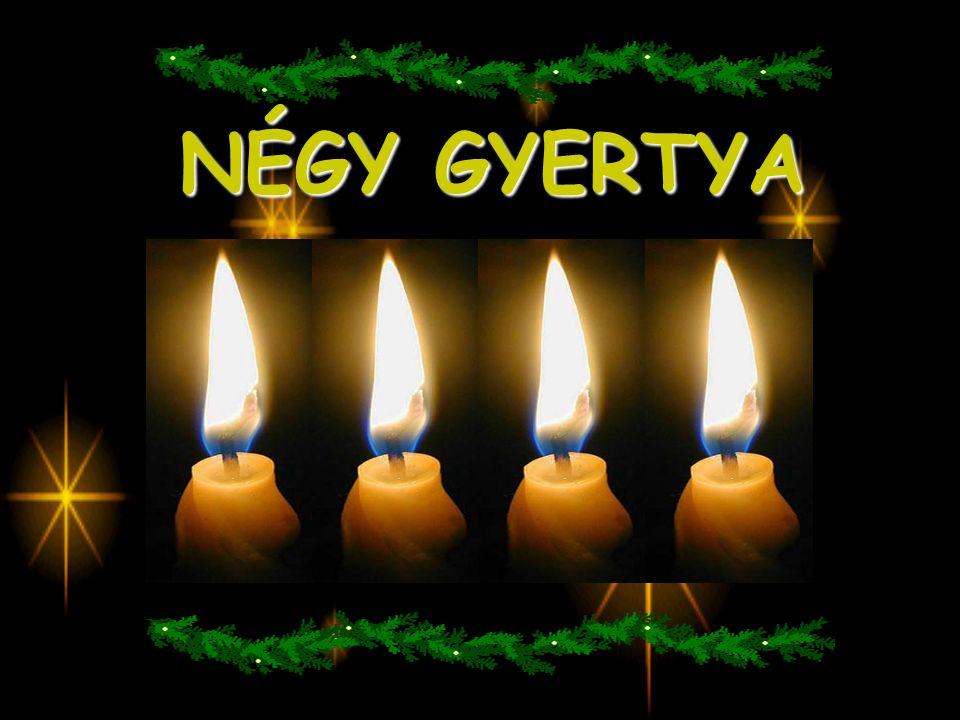 NÉGY GYERTYA