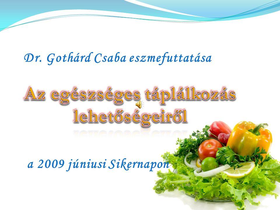 Az egészséges táplálkozás lehetőségeiről