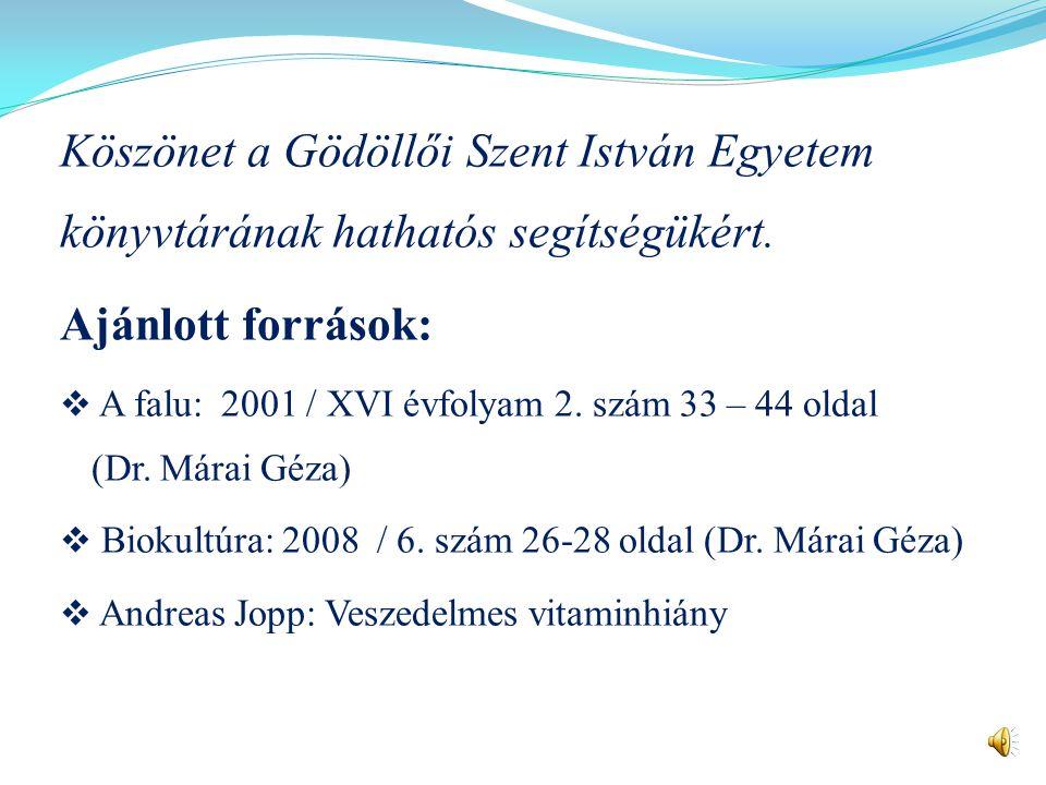 Köszönet a Gödöllői Szent István Egyetem könyvtárának hathatós segítségükért.