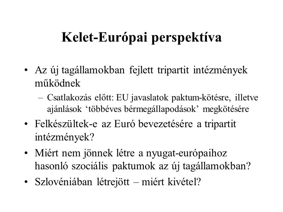 Kelet-Európai perspektíva