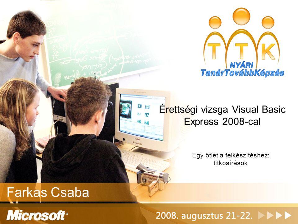 Érettségi vizsga Visual Basic Express 2008-cal