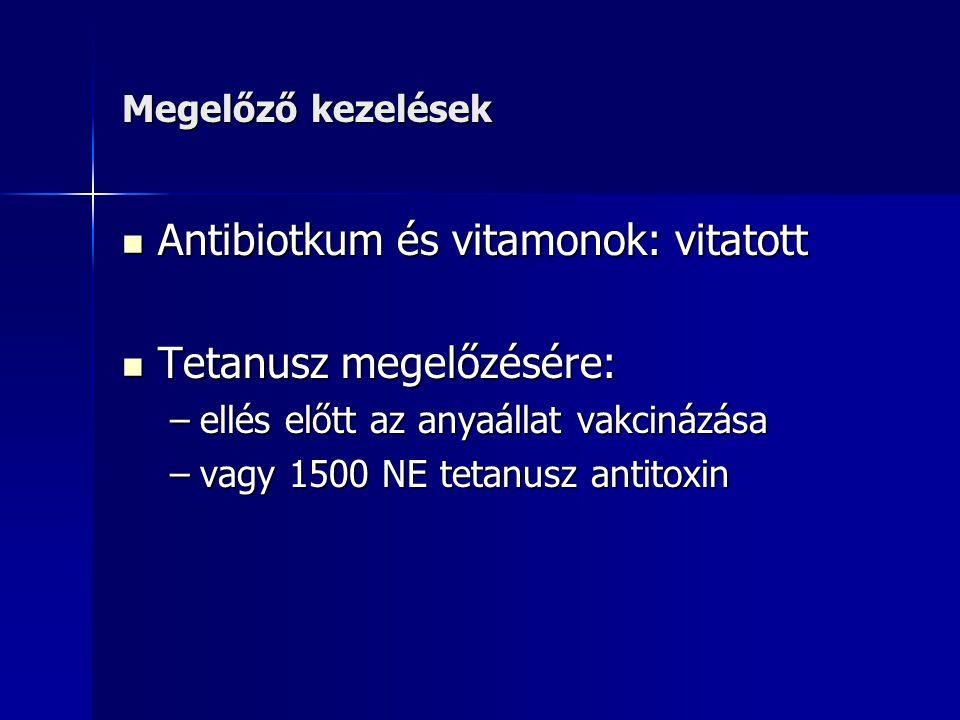 Antibiotkum és vitamonok: vitatott Tetanusz megelőzésére:
