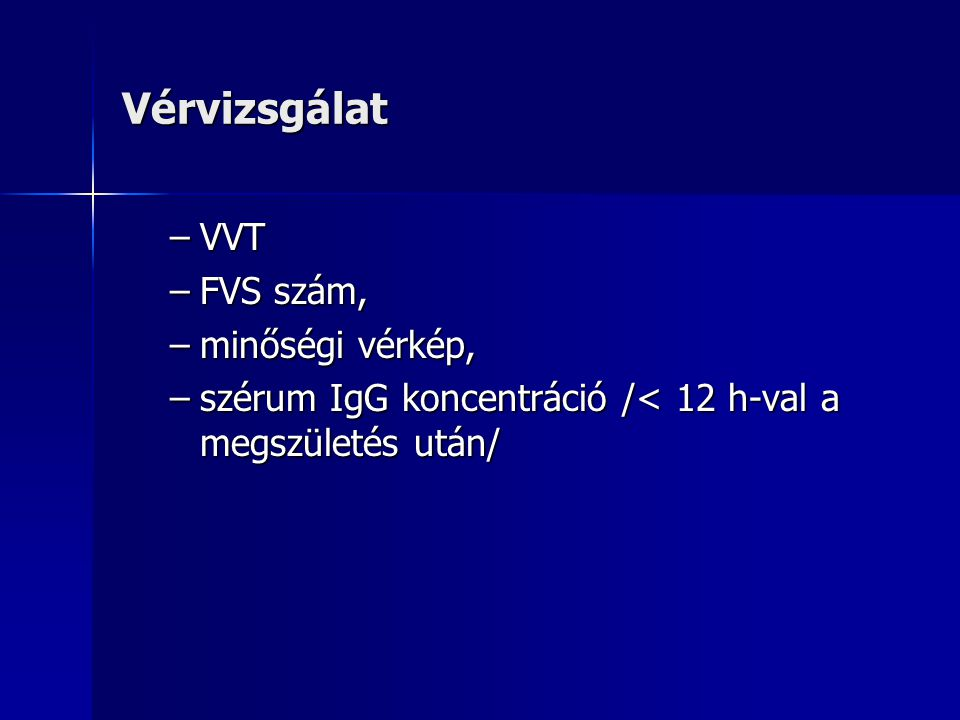 Vérvizsgálat VVT FVS szám, minőségi vérkép,