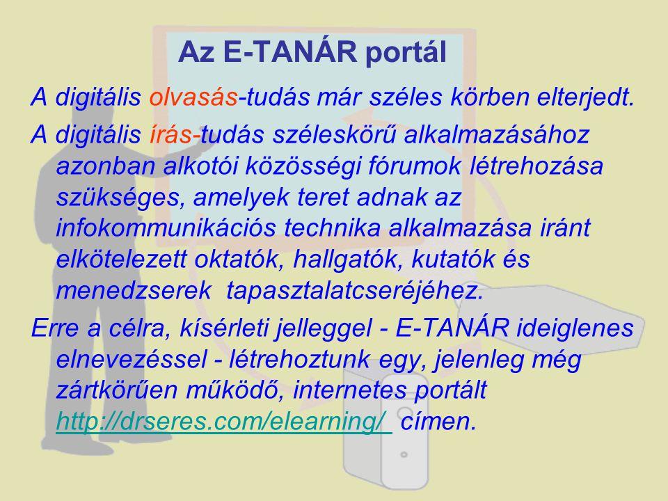 Az E-TANÁR portál A digitális olvasás-tudás már széles körben elterjedt.