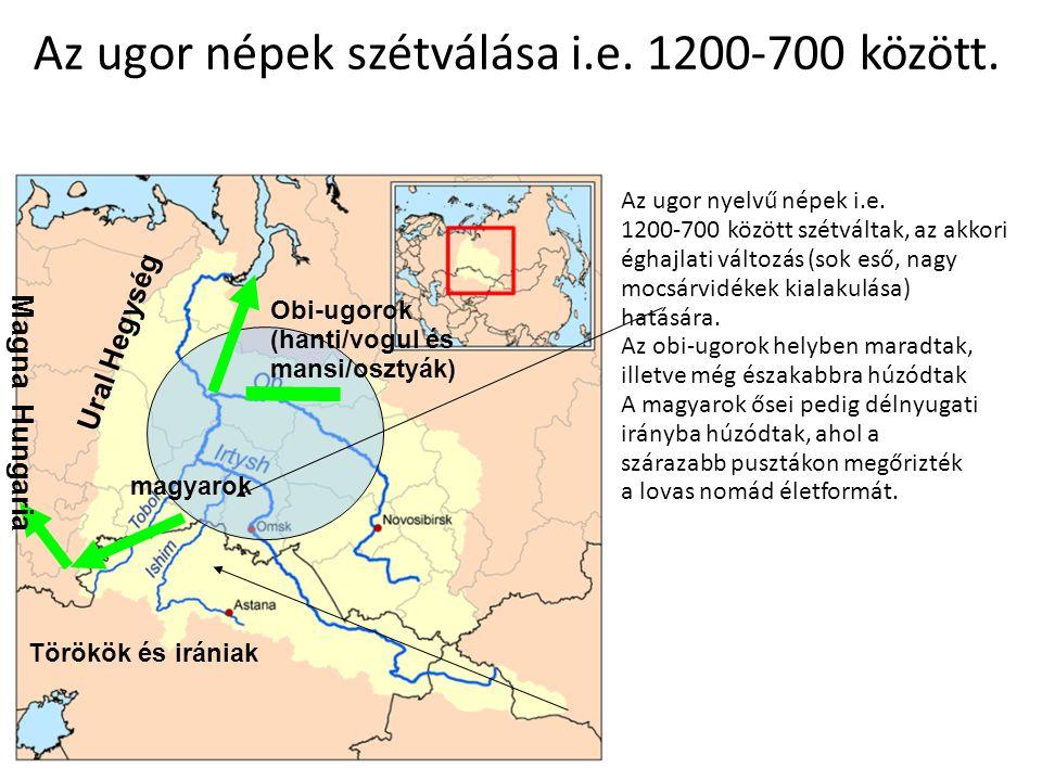 Az ugor népek szétválása i.e. 1200-700 között.