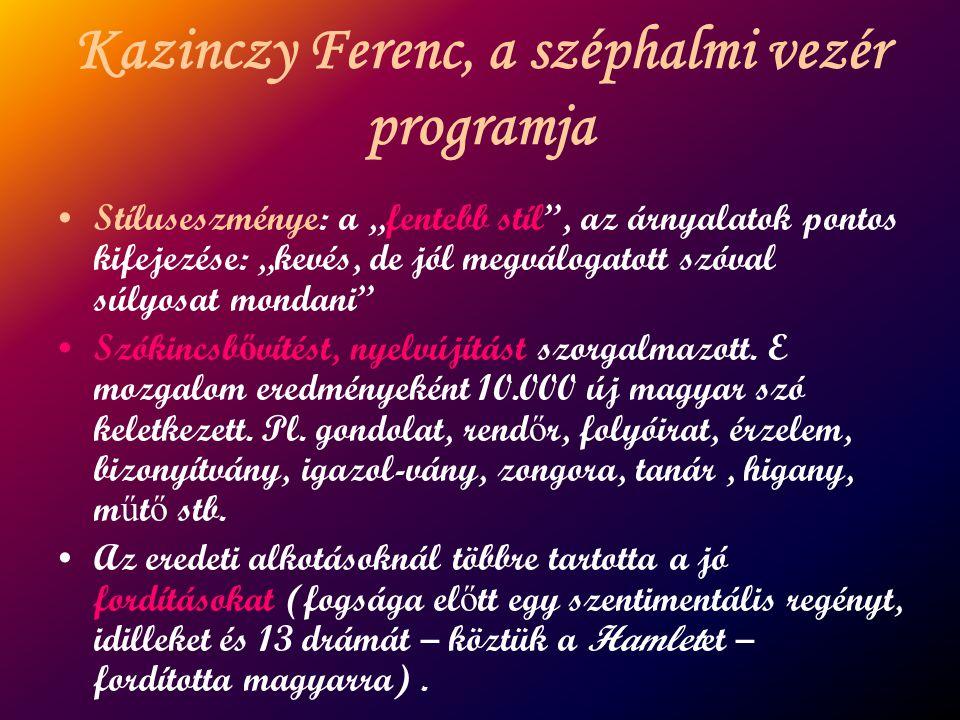 Kazinczy Ferenc, a széphalmi vezér programja