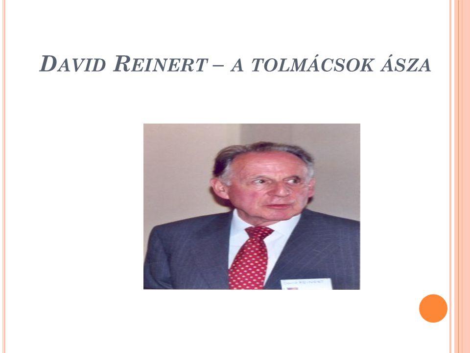 David Reinert – a tolmácsok ásza
