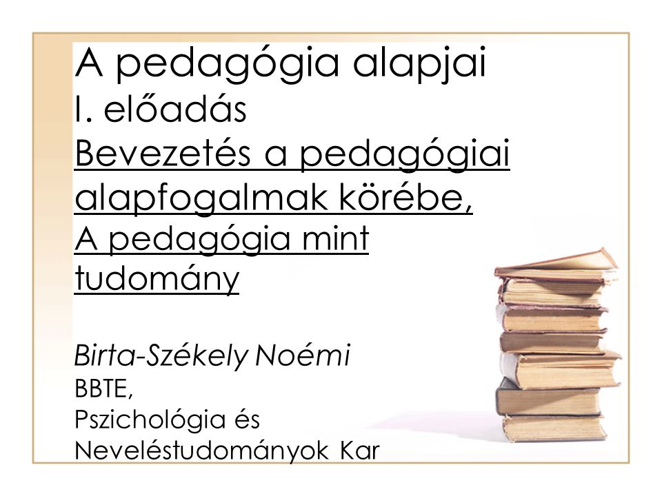 A pedagógia alapjai I.