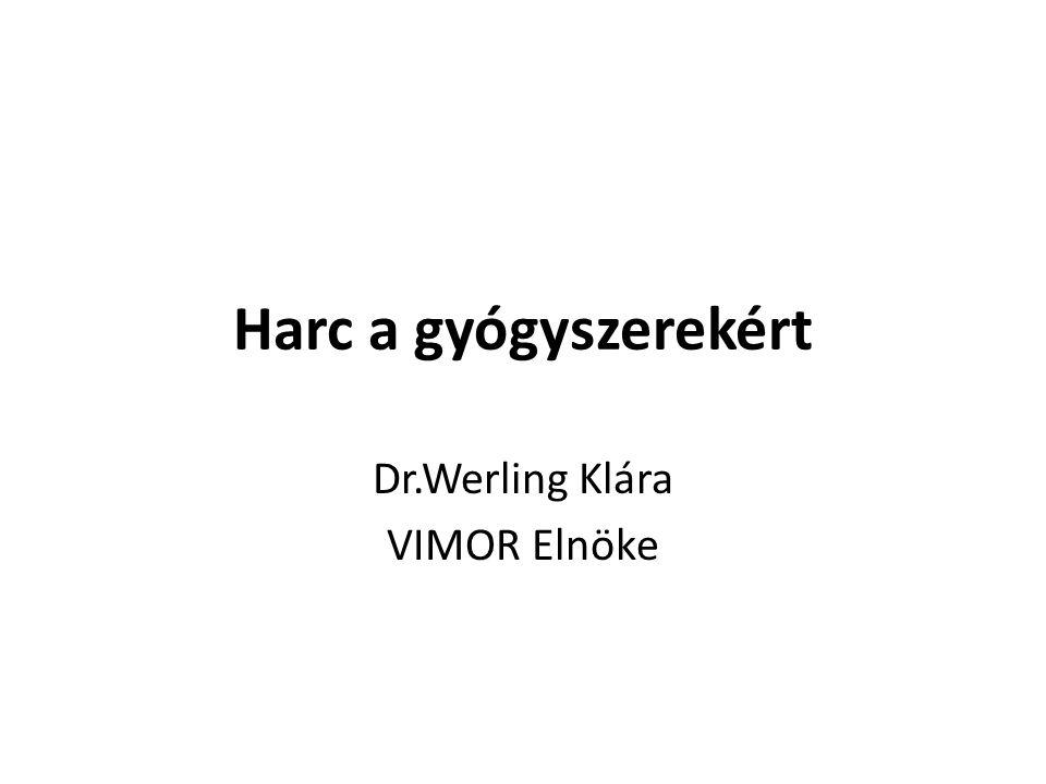Dr.Werling Klára VIMOR Elnöke