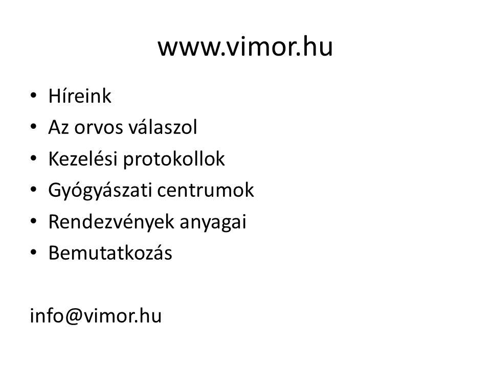 www.vimor.hu Híreink Az orvos válaszol Kezelési protokollok