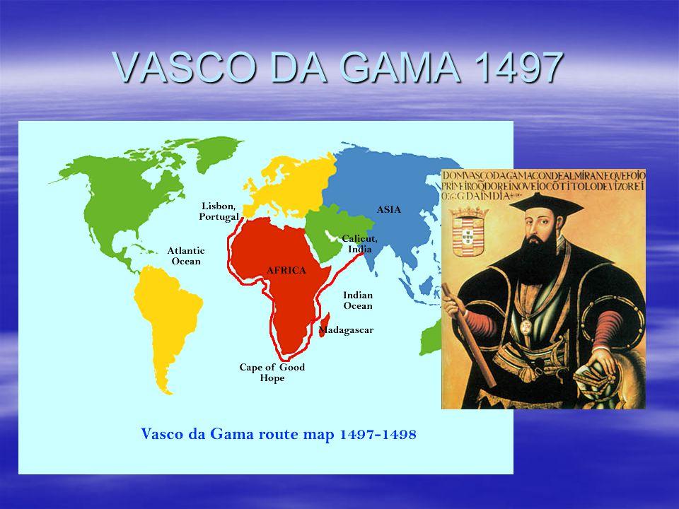 VASCO DA GAMA 1497