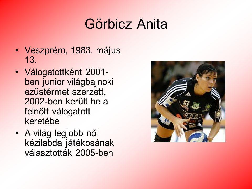 Görbicz Anita Veszprém, 1983. május 13.