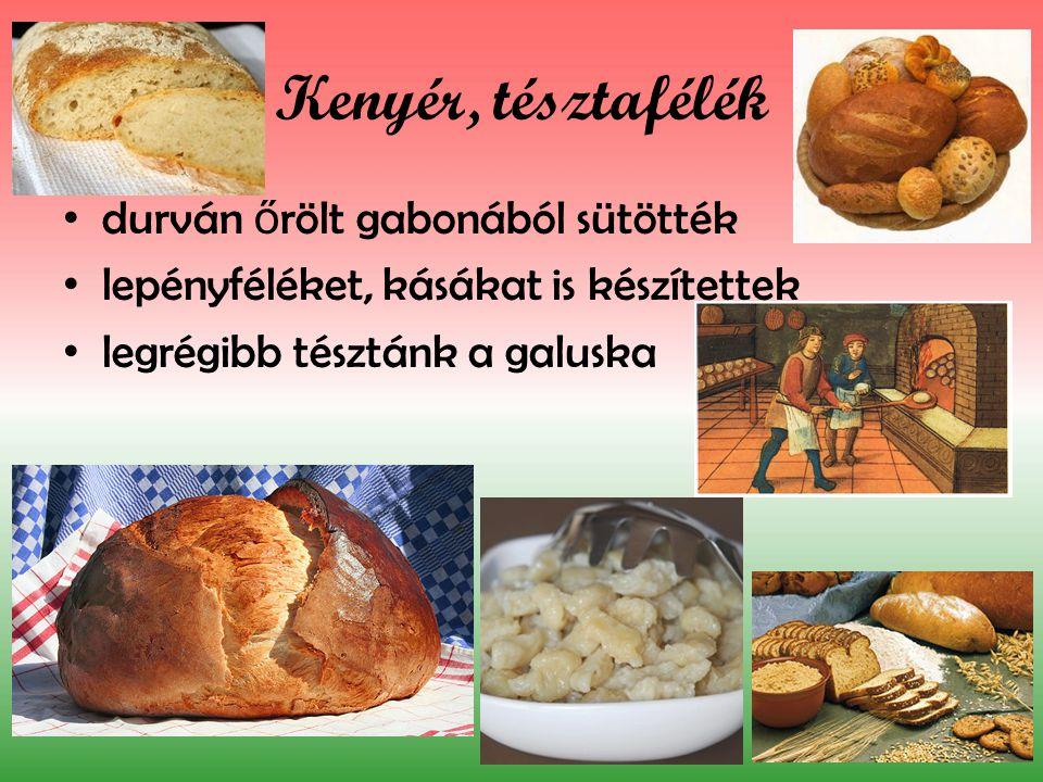 Kenyér, tésztafélék durván őrölt gabonából sütötték