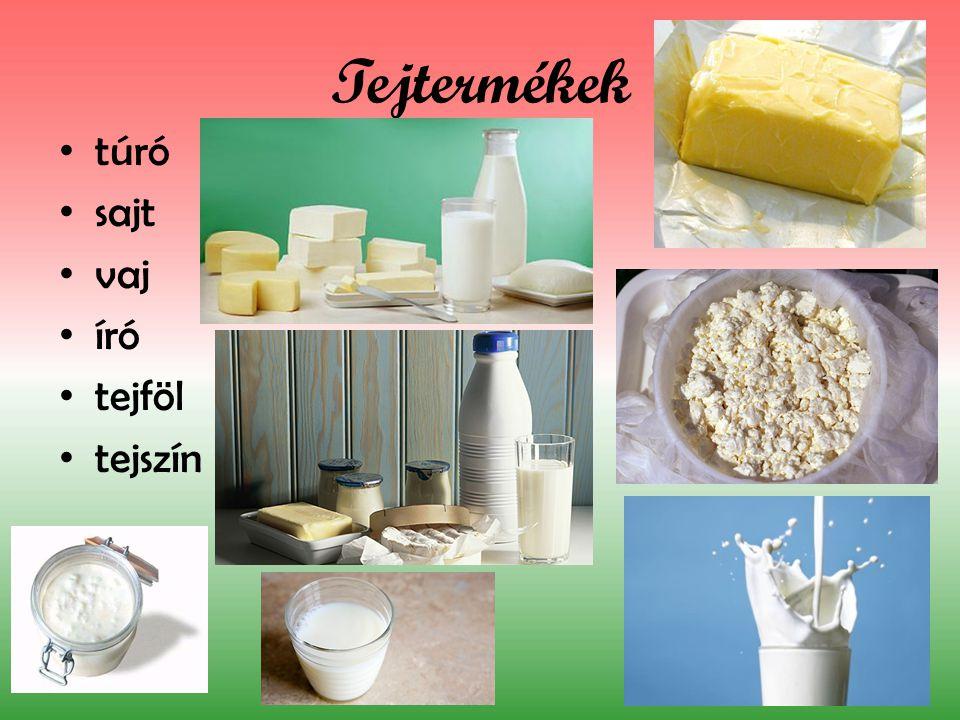 Tejtermékek túró sajt vaj író tejföl tejszín