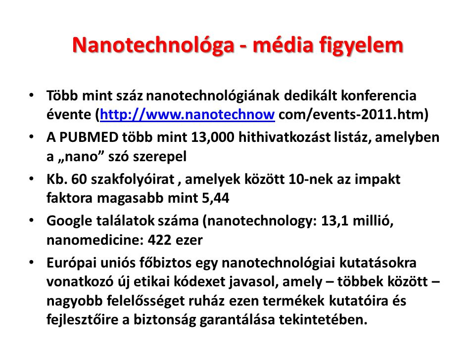 Nanotechnológa - média figyelem