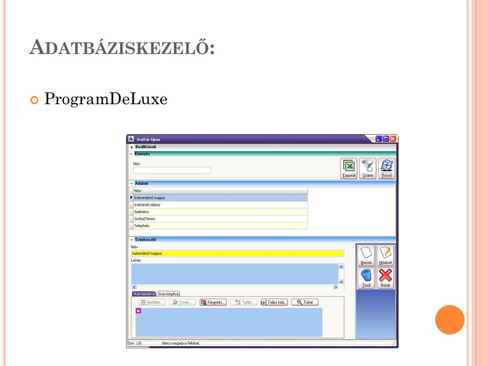 Adatbáziskezelő: ProgramDeLuxe