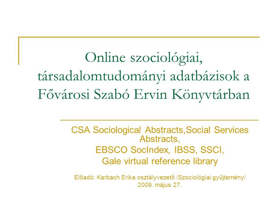 Online szociológiai, társadalomtudományi adatbázisok a Fővárosi Szabó Ervin Könyvtárban