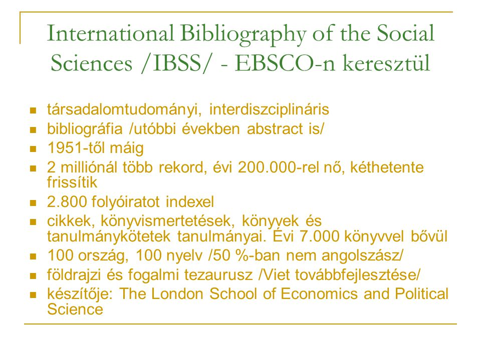 International Bibliography of the Social Sciences /IBSS/ - EBSCO-n keresztül