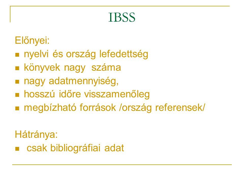 IBSS Előnyei: nyelvi és ország lefedettség könyvek nagy száma