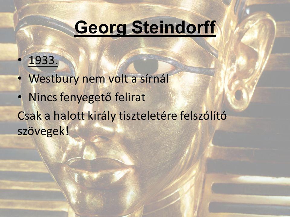 Georg Steindorff 1933. Westbury nem volt a sírnál
