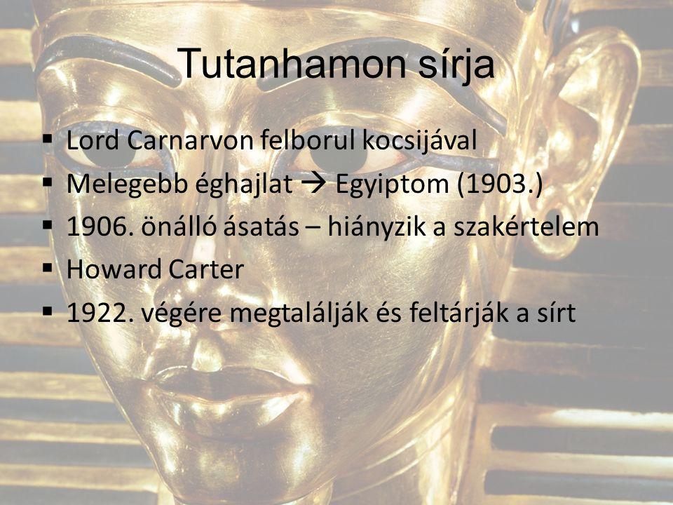 Tutanhamon sírja Lord Carnarvon felborul kocsijával