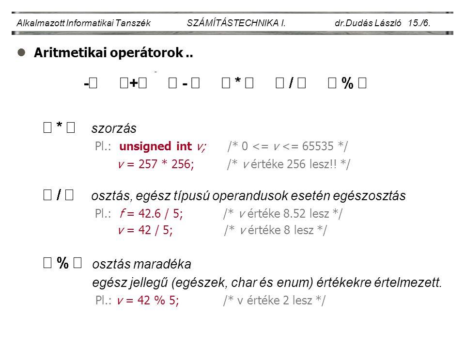 Aritmetikai operátorok ..