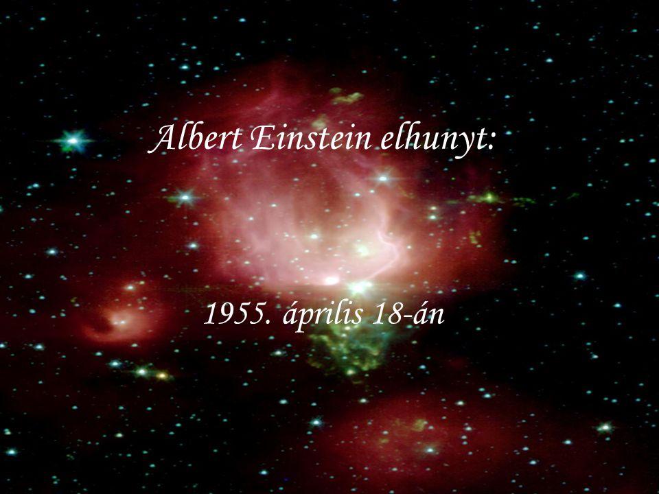 Albert Einstein elhunyt:
