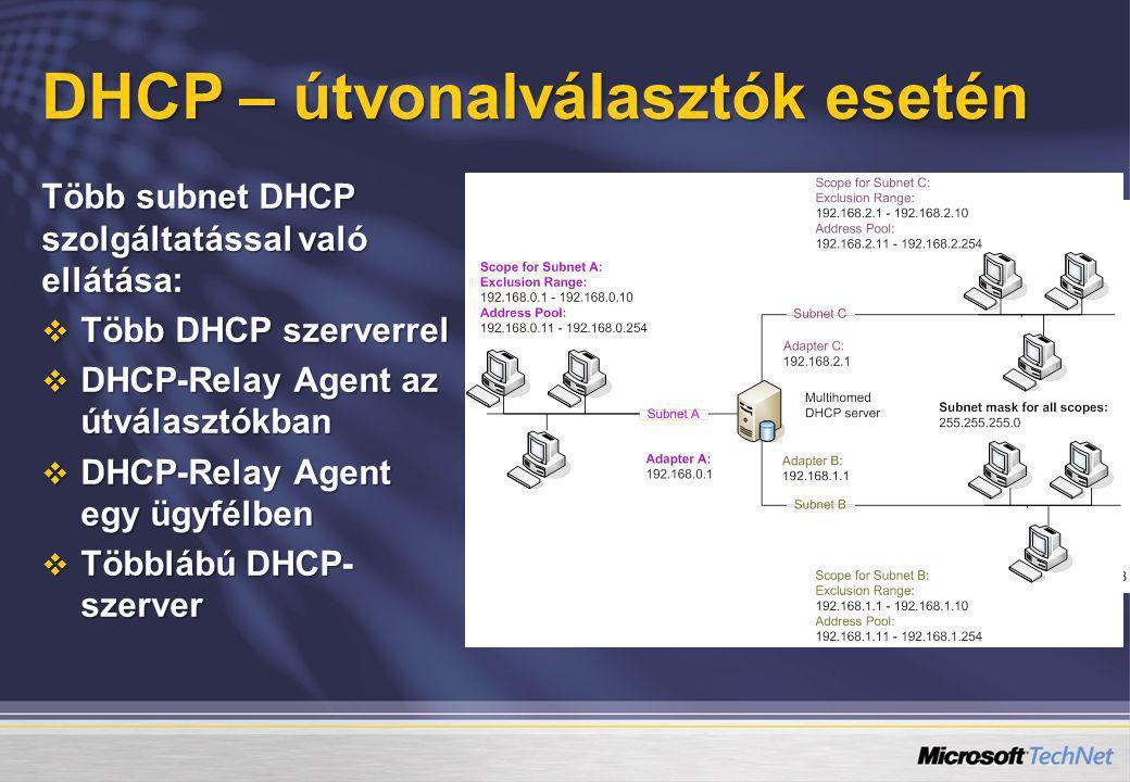 DHCP – útvonalválasztók esetén