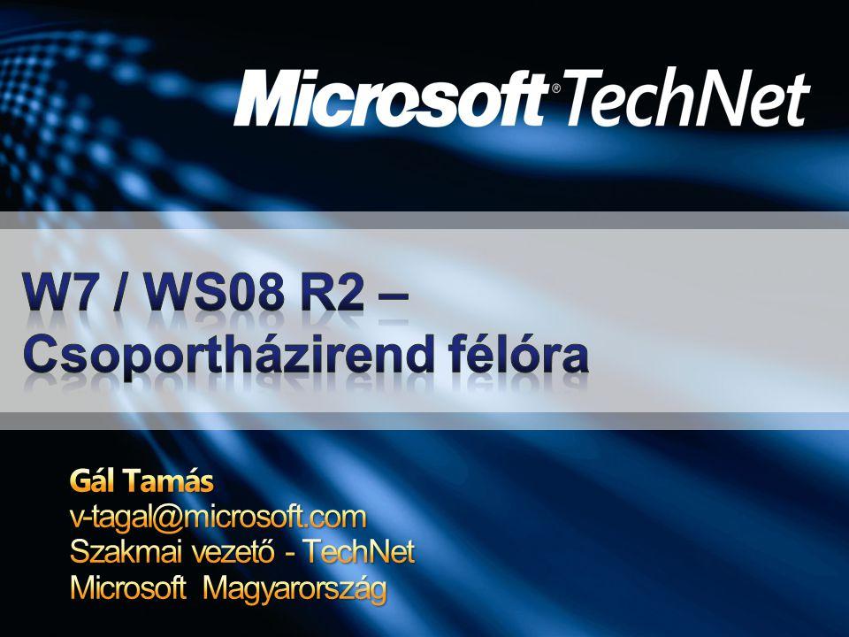 W7 / WS08 R2 – Csoportházirend félóra