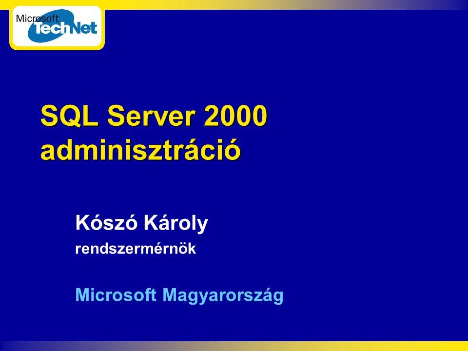 SQL Server 2000 adminisztráció