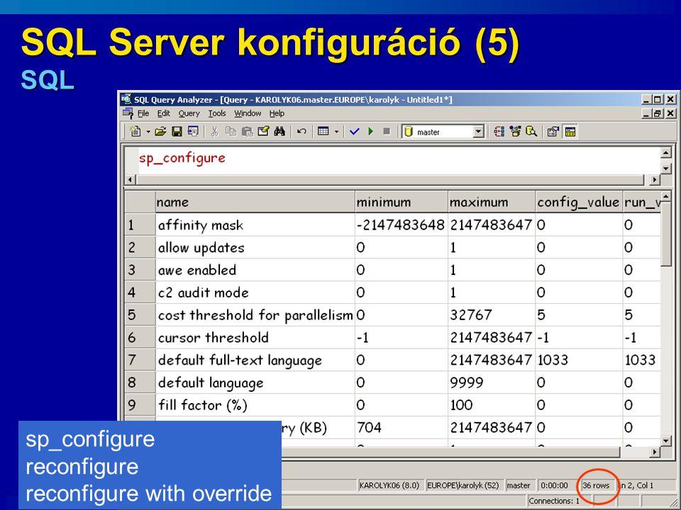 SQL Server konfiguráció (5) SQL