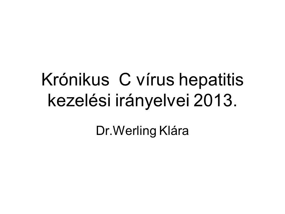 Krónikus C vírus hepatitis kezelési irányelvei 2013.