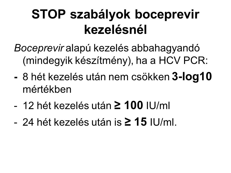 STOP szabályok boceprevir kezelésnél
